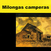 Milongas Camperas by Various Artists