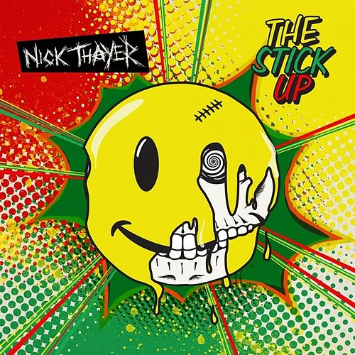 The Stick Up by Nick Thayer