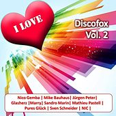 I Love Discofox Vol. 2 von Various Artists