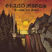 Triumph and Power (Bonus Version) by Grand Magus