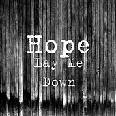 Lay Me Down by Hope