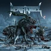 The Dream Calls for Blood (Bonus Version) by Death Angel