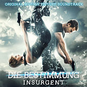 Die Bestimmung – Insurgent (Original Motion Picture Soundtrack) von Various Artists