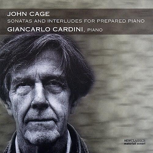 John Cage-Sonatas And Interludes For Prepared Piano by Giancarlo Cardini