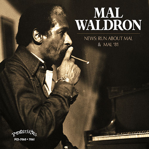 Mal '81 & News: Run About Mal by Mal Waldron