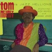 Tom Mcdermott and His Jazz Hellions by Tom McDermott