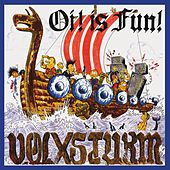 Oi! Is fun! by Volxsturm
