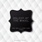 Big Balls and Cow Town de Asleep at the Wheel