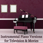 Instrumental Piano Versions for Television & Movies by Steven C