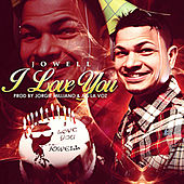 I Love You de Jowell & Randy