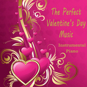 The Perfect Valentine's Day Music: Instrumental Piano by Steven C