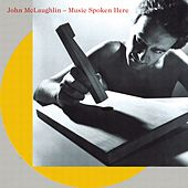 Music Spoken Here de John McLaughlin