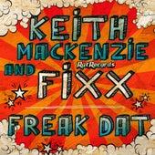 Freak Dat by DJ Fixx
