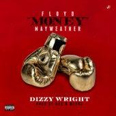Floyd Money Mayweather de Dizzy Wright