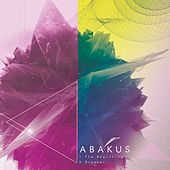 The Beginning // Dreamer by Abakus