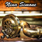 Wild Heart de Nina Simone