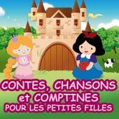 Contes, chansons et comptines pour les petites filles de Various Artists