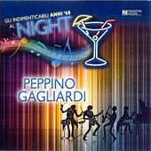 Gli indimenticabili anni '60 al Night, vol. 3 by Peppino Gagliardi