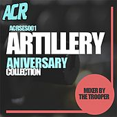 Artillery Aniversary Collection ( Mixed By The Trooper) - EP by Various Artists