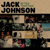 Better Together (International) de Jack Johnson