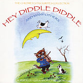 The Children's Favourites Collection - Hey Diddle Diddle and Many Others von Various Artists