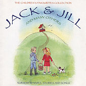 The Children's Favourites Collection - Jack and Jill and Many Others von Various Artists