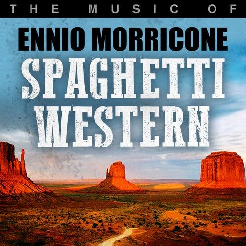 Spaghetti Western: The Music of Ennio Morricone von Hollywood Studio Orchestra