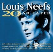 Louis Neefs: 20 Jaar Later de Various Artists