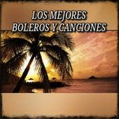 Los Mejores Boleros y Canciones de Various Artists