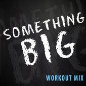 Something Big - Single by Damian