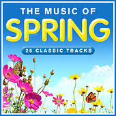 The Music of Spring von Various Artists