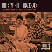 Rock 'N' Roll Trackback - The Best Rock 'N' Roll Tracks of 1957 von Various Artists