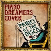 Piano Dreamers Cover Panic! At The Disco de Piano Dreamers