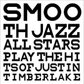Smooth Jazz All Stars Play the Hits of Justin Timberlake de Smooth Jazz Allstars