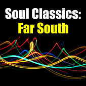 Soul Classics: Far South de Various Artists