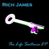 The Life Sentence - Single von Rich James