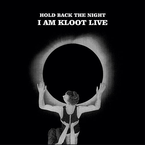 Hold Back the Night I Am Kloot Live (Standard) by I Am Kloot