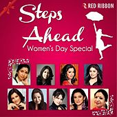 Steps Ahead - Women's Day Special by Various Artists