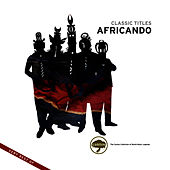 Classic Titles: Africando (Very Best of) by Africando
