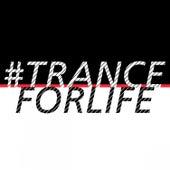 #Tranceforlife de Various Artists