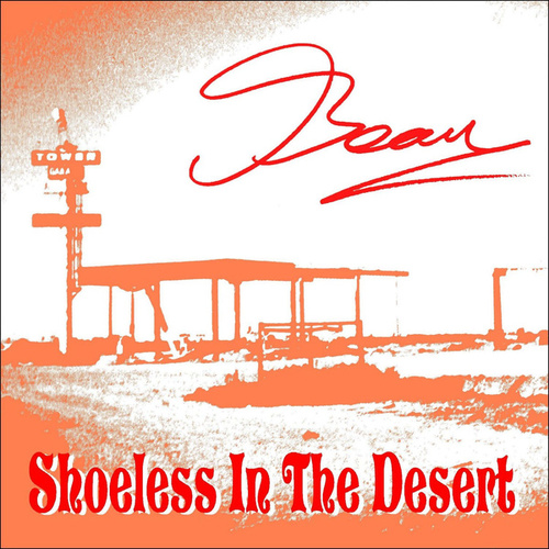 Shoeless in the Desert - Beau by Beau