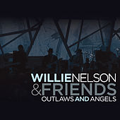 Outlaws And Angels von Willie Nelson