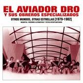 Otros Mundos, Otras Estrellas (1979-1982) de Aviador Dro