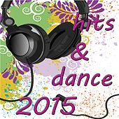 Hits & Dance 2015 de Various Artists