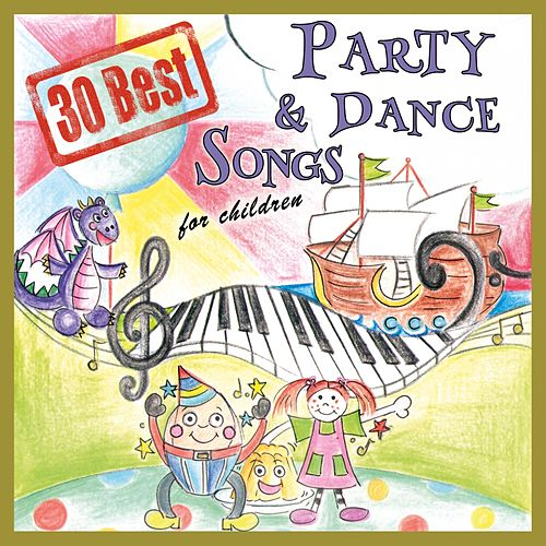 30 Best Party & Dance Songs for Children by The Singalongasong Band
