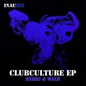 Clubculture - Single de Berri