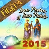 Fiesta San Pedro y San Pablo 2015 by Various Artists