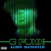 Audio Hangover de G Funk
