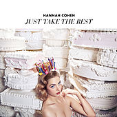 Just Take The Rest von Hannah Cohen