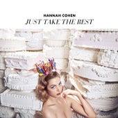 Just Take The Rest de Hannah Cohen